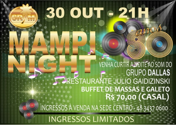 Nesta sexta-feira tem Mampi Night, na S.R Mampituba